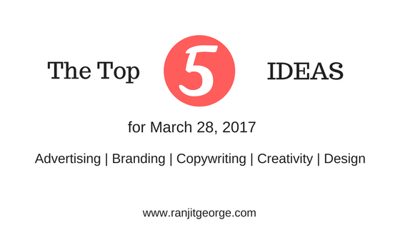 The Top 5 Ideas for 28th March, 2017