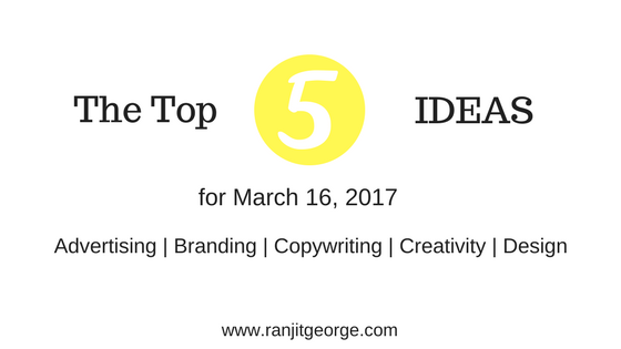 The top 5 ideas on marketing, creativity, design, copywriting and branding